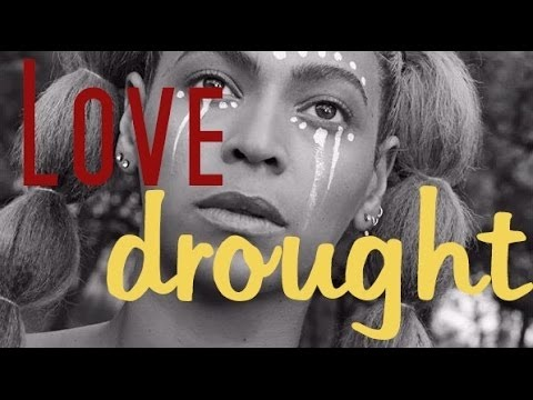Beyonce - Love Drought (lyrics)