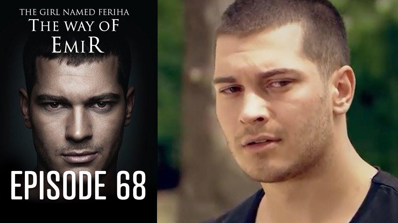 Download The Girl Named Feriha | The Way of Emir - Episode 68