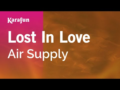Karaoke Lost In Love - Air Supply *