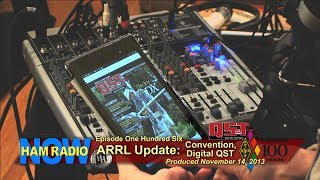 HamRadioNow Episode 106: ARRL Update on Convention, Digital QST
