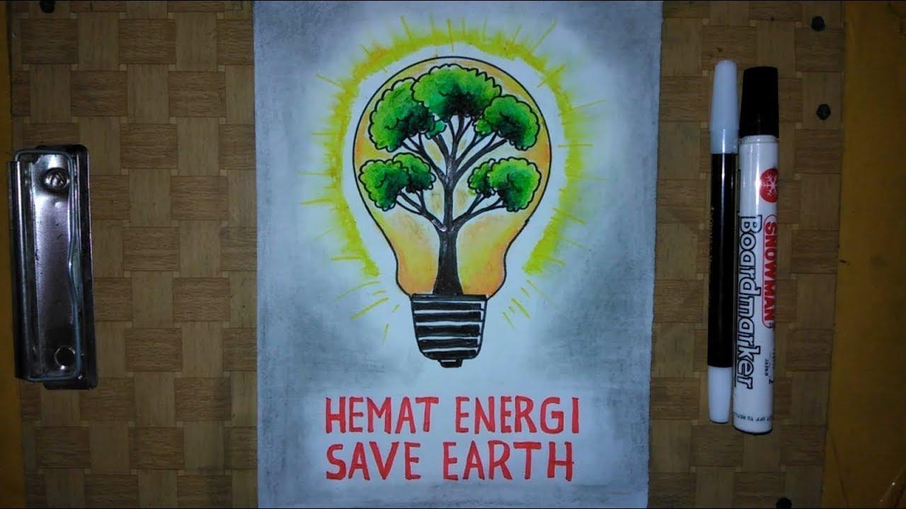 Cara Membuat Poster Hemat Energi Listrik Save Energy Youtube