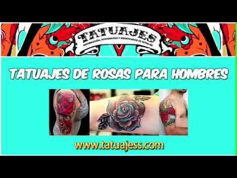 Tatuajes De Rosas Para Hombres Tatuajesscom Youtube