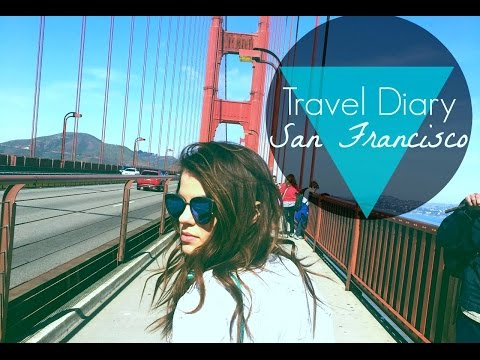 Travel Diary | San Francisco
