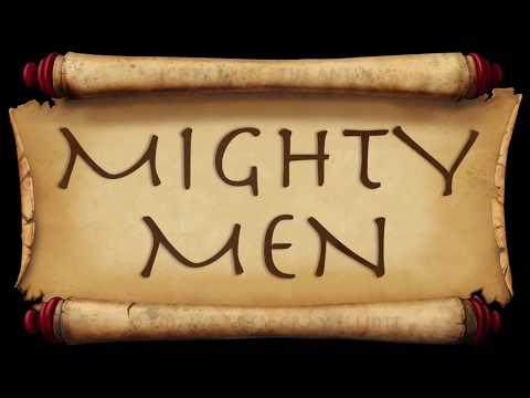Mighty Men Lyric Video
