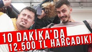 PARA HARCAMA YARIŞMASI!! (12.500 TL HARCADIK)