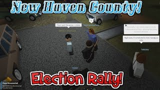 Roblox | New Haven County | Election Rally!