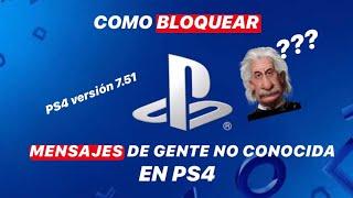 Bloqueo mensajes de gente no conocida PS4 / Uso a distancia PS4