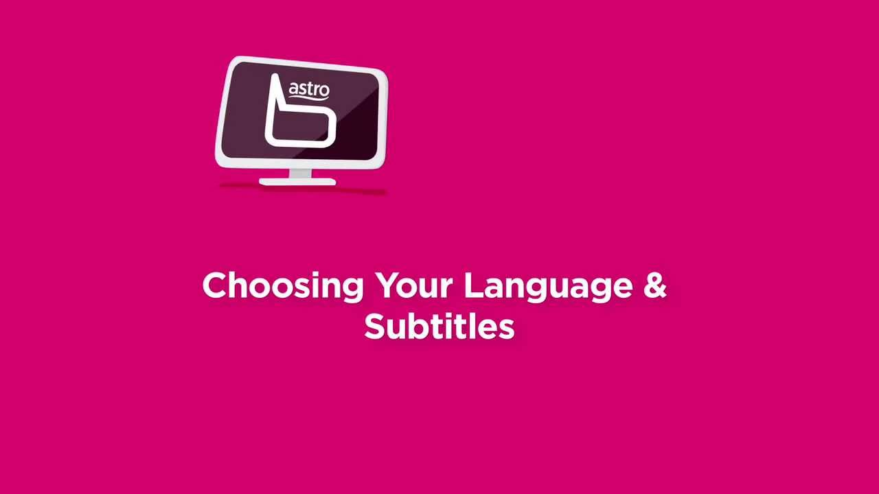 How to choose your language & subtitle? (Astro's New Multilingual TV Guide)