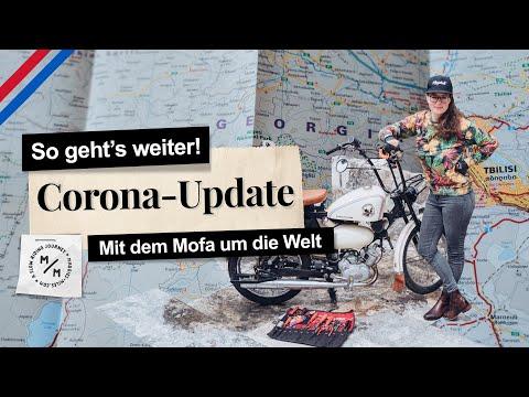 Corona-Update   So geht's weiter mit meiner Mofa-Weltreise