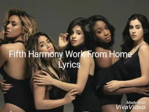 Fifth Harmony Work From Home Lyrics