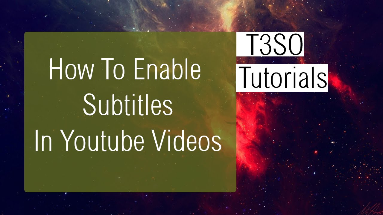 How To Enable Subtitles In Youtube Videos !