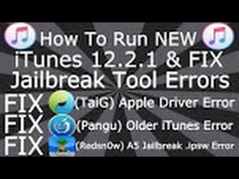 How To fix Jailbreak and Run NEW iTunes 12.2.1 & Fix Apple Driver Errors for TaiG Fix Pangu, Redsn0w