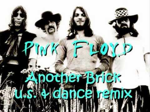 Pink Floyd - Another Brick U.S. Mix + Dance Remix