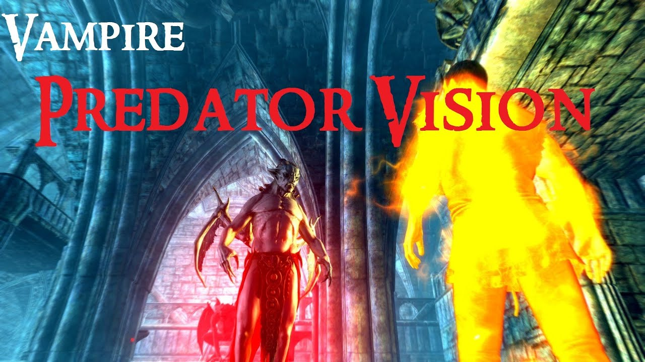 Vampire Predator Vision