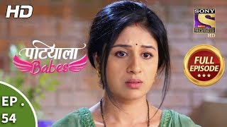 Patiala Babes - Ep 54 - Full Episode - 8th February, 2019