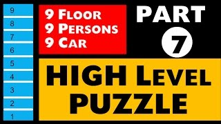 High level Puzzle Reasoning (Floor Based) Part - 7