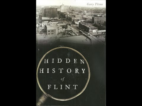 Hidden History of Flint, Michigan