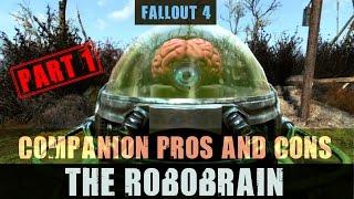 Fallout 4 Robot Companion Pros and Cons The Robobrain Part 1
