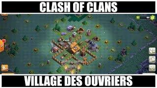 CLASH OF CLANS: MISE A JOUR VILLAGE DES OUVRIERS