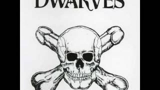 Dwarves - Dairy Queen