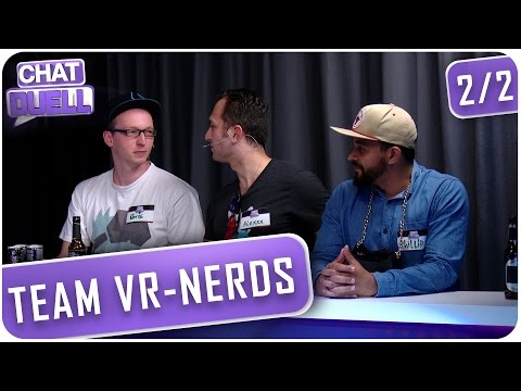 [2/2] Chat Duell #21 | Team Real Reality gegen VR-Nerds
