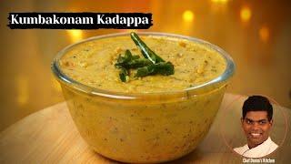 Kumbakonam Kadappa Recipe In Tamil | How to Make Kumbakonam Kadappa | CDK #374 |Chef Deena's Kitchen