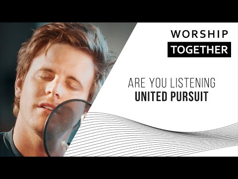 Are You Listening // United Pursuit // New Song Cafe