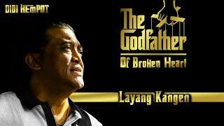 Didi Kempot The Godfather of Broken Heart - Layang Kangen