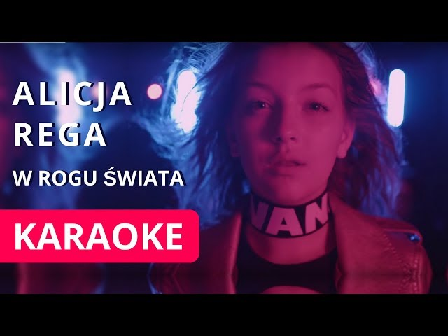 ALICJA REGA - W ROGU ŚWIATA | KARAOKE - INSTRUMENTAL