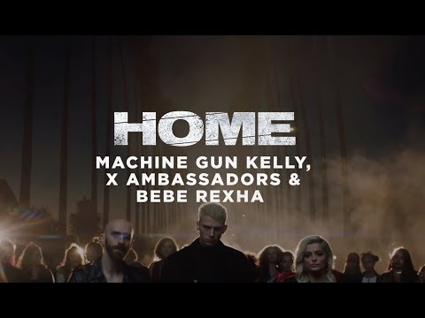 Machine Gun Kelly, X Ambassadors & Bebe Rexha - Home Music Video Trailer [Video Available 11/23]