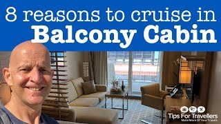 8 Reasons to Cruise In A Balcony Cabin. Are They Worth It?