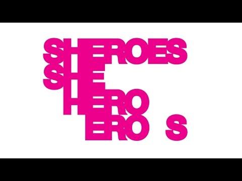 SHEROES: She, Hero, Eros