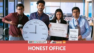 FilterCopy | Honest Office | Ft. Aparshakti Khurana and Ronjini Chakraborty
