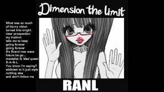 【アニメ声ラッパー】 RANL - Persona 4  Opening Remix 「Dimension The Limit」