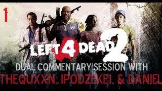 Left 4 Dead 2 (Session 1) - Dead Center
