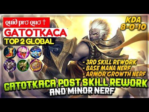Gatotkaca Post Skill Rework And Minor Nerf  [ Top 1 Global Gatotkaca ] quíd prσ quσ † Gatotkaca