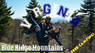 Blue Ridge Mountains ~ FREE Camping in Virginia! ~ Fancy Gap & Galax
