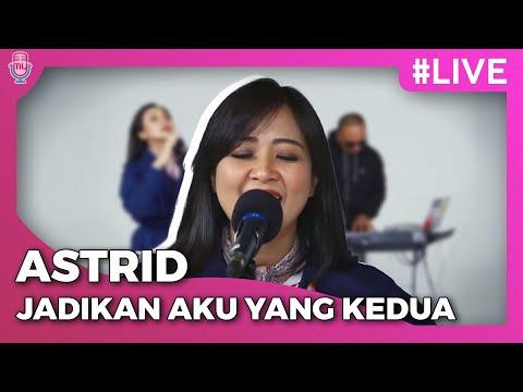 Cover Lagu AstriD | JADIKAN AKU YANG KEDUA #LIVE HITSLAGU