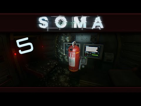 SOMA - Hold On To Something! - [1080p 60fps] Gameplay: Part 5