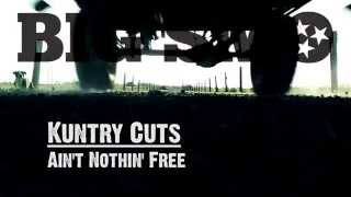 """BIG SMO - Kuntry Cuts - """"Ain't Nothin' Free"""""""
