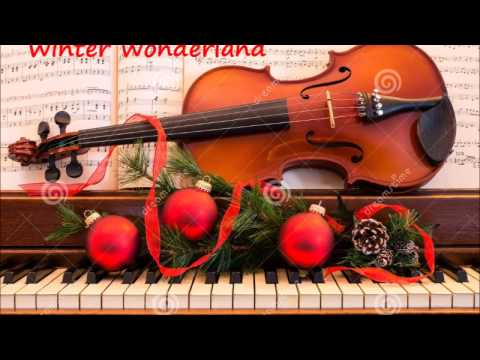 Christmas Violin - Winter Wonderland (1934) (Violin and Piano)