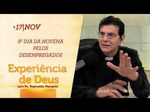 Experiência de Deus  17112018   9º Dia da Novena pelos Desempregados