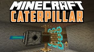 CATERPILLAR: Maquina Para Hacer Tuneles - Minecraft Mod 1.8.9/1.8.8/1.8