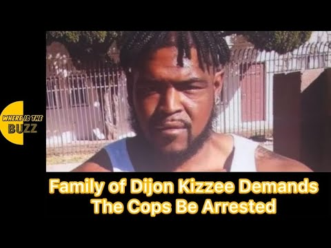 Family of Dijon Kizzee calls for officers in shooting to be identified ...