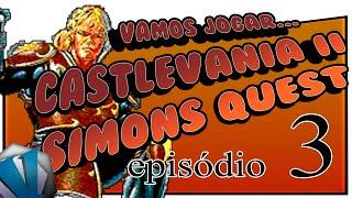 Vamos Jogar - Castlevania 2 - Episódio 3 - Chicote novo!!!