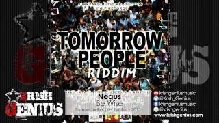 Negus - Be Wise [Tomorrow People Riddim] February 2015