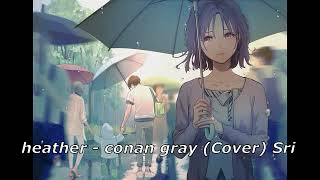 Download Mp3 heather conan gray