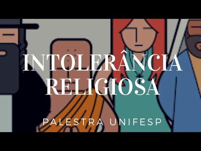 Palestra sobre Intolerância Religiosa – UNIFESP – Katia Di Giaimo