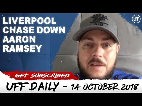 LIVERPOOL IN FOR AARON RAMSEY | UFF Daily