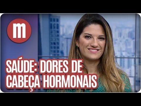 Mulheres - Saúde: Dores De Cabeça Hormonais (15/04/16)